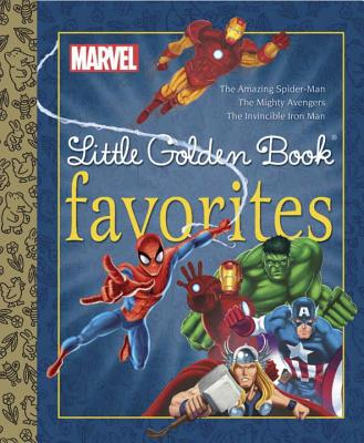Marvel Heroes Little Golden Book Favorites By Golden Books Publishing Company (COR)