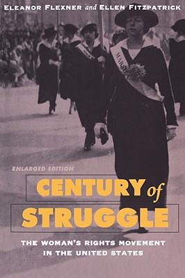 Century of Struggle By Flexner, Eleanor/ Fitzpatrick, Ellen